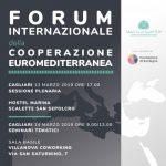 """Cagliari 13 e 14 marzo 2019 """"Primo Forum Internazionale della Cooperazione Euromediterranea"""""""
